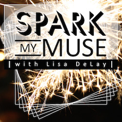 Spark My Muse Podcast